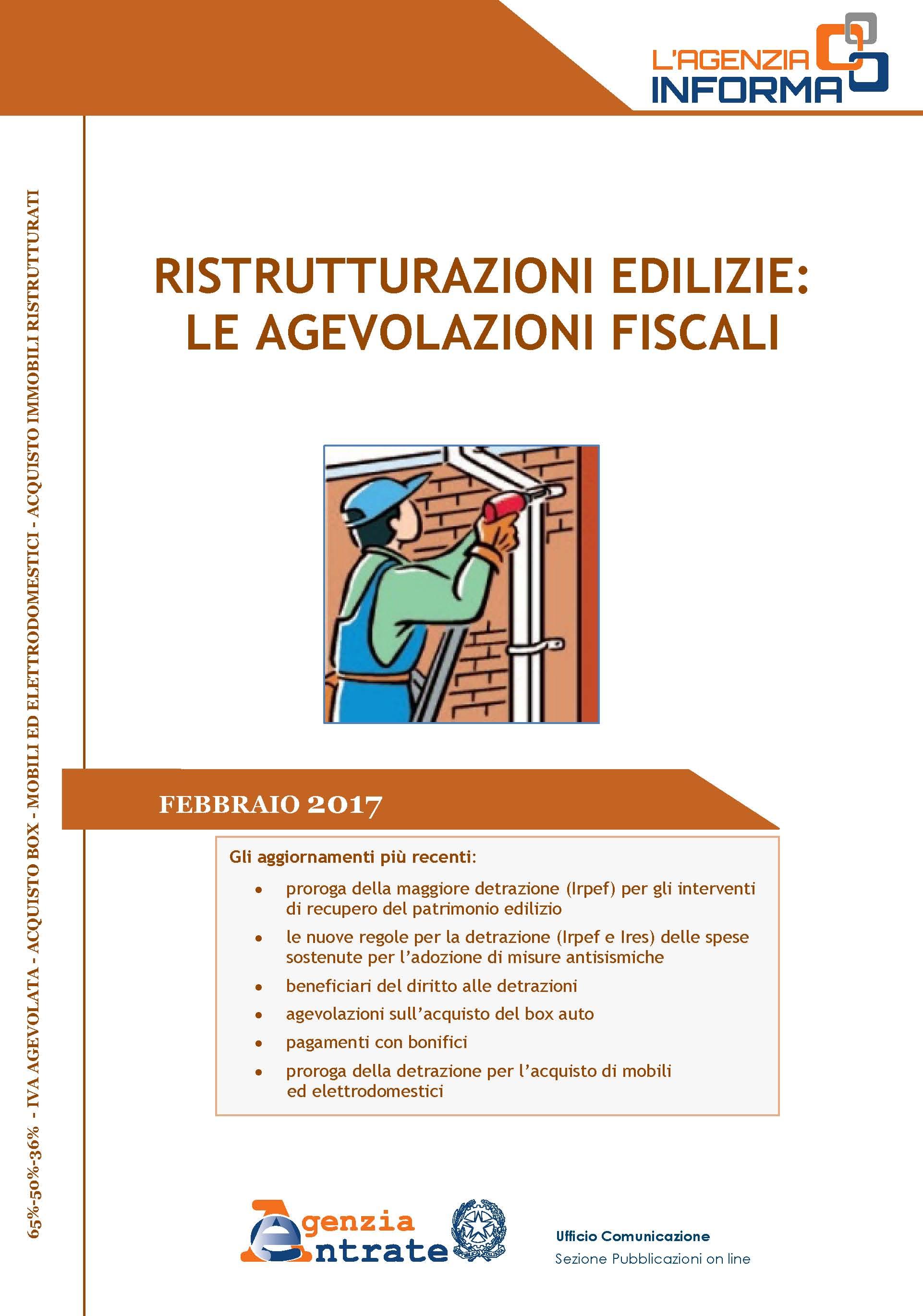 Ristrutturazioni edilizie e bonus mobili nuova guida for Detrazioni fiscali 2017 agenzia delle entrate