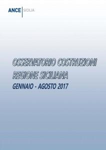 COPERTINA OSSERVATORIO COSTRUZIONI REGIONE SICILIANA GENNAIO-AGOSTO 2017